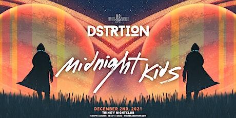 DSTRTION w/ Midnight Kids tickets