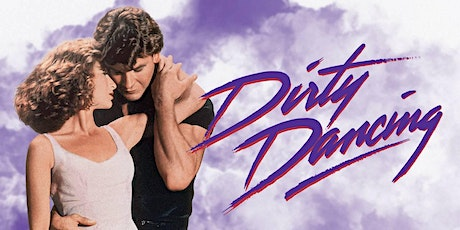 Movies Under The Stars - Dirty Dancing tickets