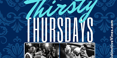 Thirsty Thursdays @ Distinctive Vines Wine Lounge (5-9pm) tickets