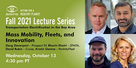 Acterra Fall Lectures: Mass Mobility, Fleets, and Innovation (Panel) tickets