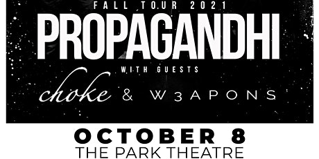 Propagandhi w/ Choke and W3apons tickets