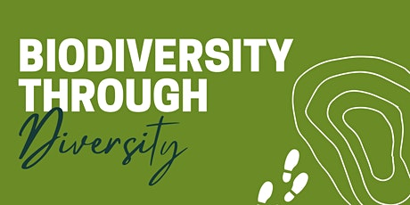 Biodiversity through Diversity: A Panel Discussion tickets