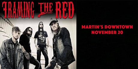 Framing the Red Live at Martin's Downtown tickets