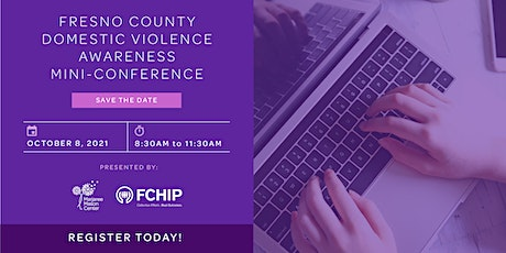 Fresno County Domestic Violence Awareness Mini-Conference tickets