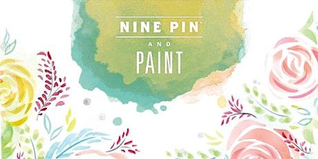 Nine Pin & Paint tickets