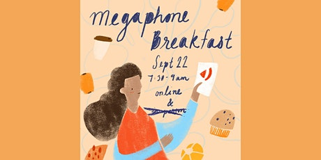 2021 Megaphone Breakfast (ONLINE) tickets