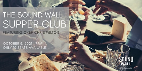 The Sound Wall Supper Club | October 6, 2021 tickets
