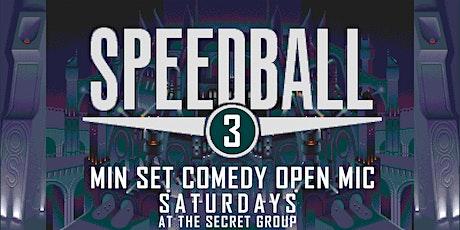 SPEEDBALL: Comedy Open Mic tickets
