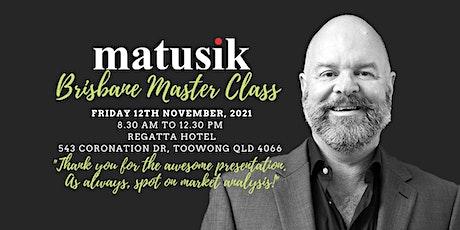 Matusik Brisbane Master Class : Friday 12th November 2021 tickets