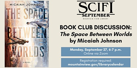 Sci-Fi September: Adult Book Club -- The Space Between Worlds tickets