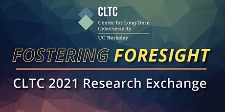 CLTC 2021 Research Exchange tickets