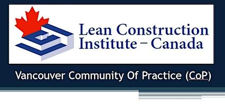Vancouver Lean CoP- Featuring Kinetic Construction Ltd. tickets