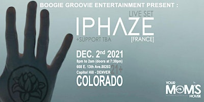 IPHAZE (France) Live Set at Your Mom's House