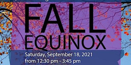 Fall Equinox Wellness Workshop tickets