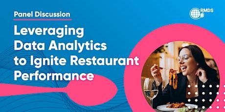 Panel Discussion:Leveraging Data Analytics to Ignite Restaurant Performance tickets
