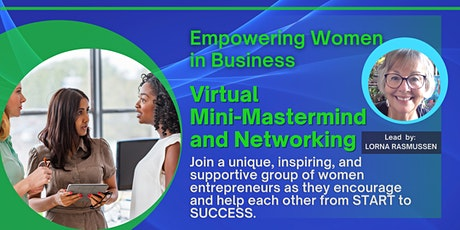 Empowering Women in Business - Virtual Mini-Mastermind and Networking tickets