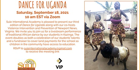 Dance for Uganda - Presented by Sule International and VIP LLC tickets