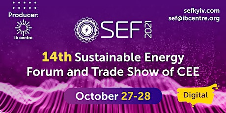 SEF 2021, 14th edition DIGITAL  Sustainable Energy Forum tickets
