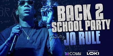 Back to School Night Featuring JaRule tickets