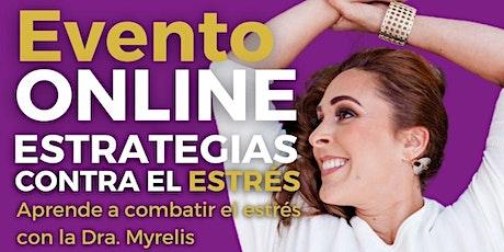 WORKSHOP CONTRA EL ESTRÉS - Clase con la Dra. Myrelis Aponte. entradas