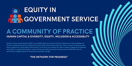 Equity in Government Service (EGS) - Community Launch Meeting tickets