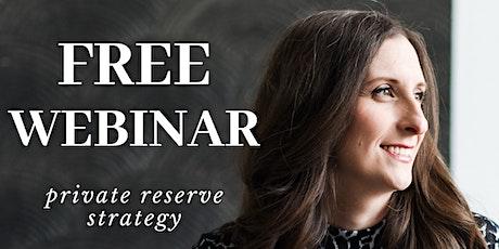 Private Reserve Strategy biglietti
