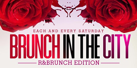 BRUNCH IN THE CITY: R&NBRUNCH EDITION tickets
