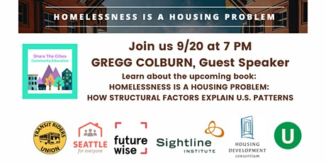 Homelessness is a Housing Problem w/ Gregg Colburn 9/20 7 PM PT tickets