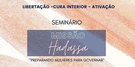 Missão Hadassa - Vassouras ingressos