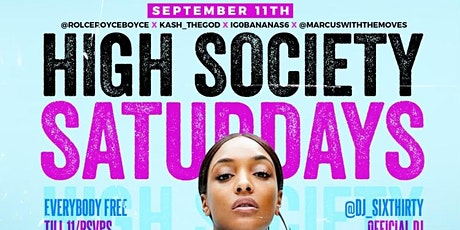 High Society Saturdays tickets