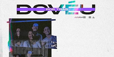 AWAKE 2.1 -  Por trás do véu ingressos