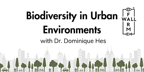 Biodiversity Month: Guest Speaker - Dr. Dominique Hes tickets