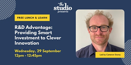 Virtual Lunch & Learn - R&D Advantage: Providing Smart Investment to Clever tickets