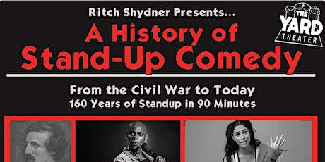Ritch Shydner Presents: a History of Standup Comedy (Friday show) tickets