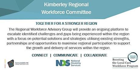 Kimberley Regional Workforce Committee tickets