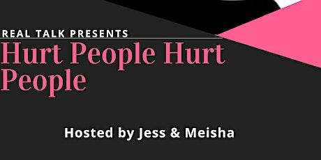 Hurt People Hurt People tickets