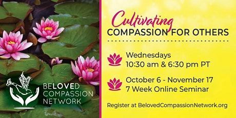 Cultivating Compassion for Others: 7-Week Virtual Series tickets