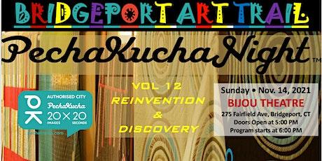 Planning and Presenting a PechaKucha - Bridgeport- Vol12 tickets