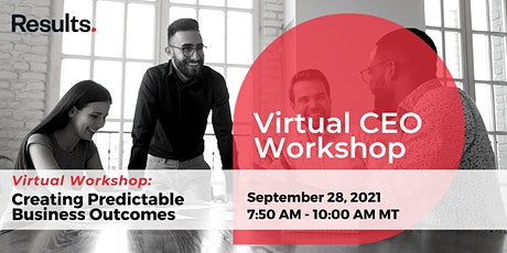 Creating Predictable Business Outcomes - Virtual Workshop Application tickets