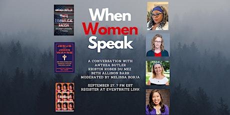 When Women Speak: A Conversation bilhetes