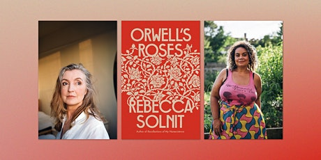 Rebecca Solnit: Orwell's Roses tickets