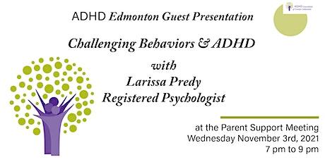 Challenging Behaviors & ADHD with Larissa Predy tickets