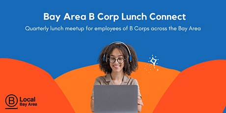 B Local Bay Area Quarterly Meetup tickets