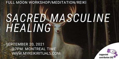 Sacred Masculine Healing tickets
