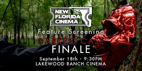 """""""Darkest Case"""" Feature Film Event - New Florida Cinema tickets"""