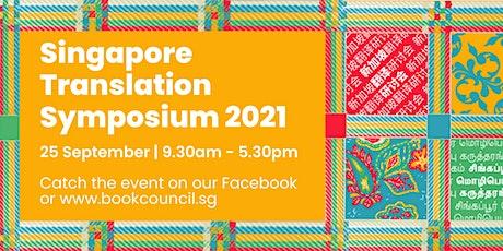 Singapore Translation Symposium 2021 tickets