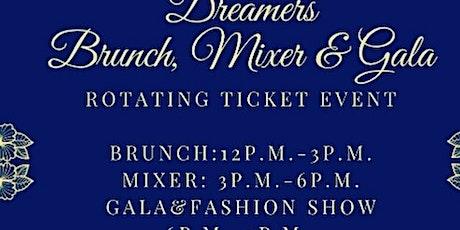 Dreamers Brunch,Mixer&Gala tickets