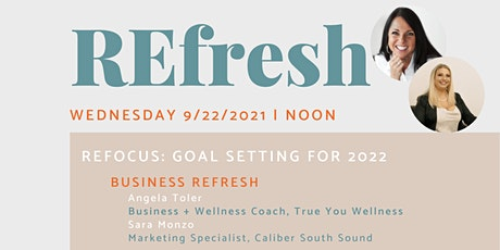 REfresh + REfocus: Goal Setting for 2022 tickets
