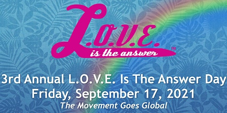 L.O.V.E. Is The Answer Day Zoom Tickets
