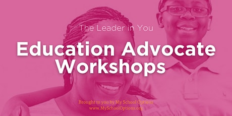 The Leader in You (TLIY) Education Advocate Workshop Gary tickets